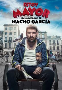 """""""Estoy mayor"""". Con Nacho García"""