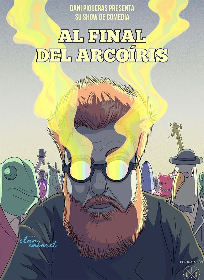Al final del arcoíris, el show de Dani Piqueras