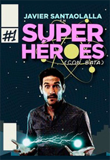 Super héroes(con bata)